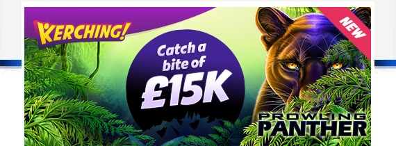 £15k Giveaway on New Game Prowling Panther