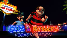 Cops n Robbers Vegas Vacation Slots game Novomatic