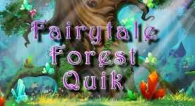 Play Fairytale Forest Quik Slots game Oryx Gaming