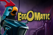 Play Eggomatic Slots game NetEnt