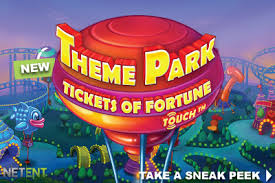 Theme Park Tickets of Fortune Slots game NetEnt