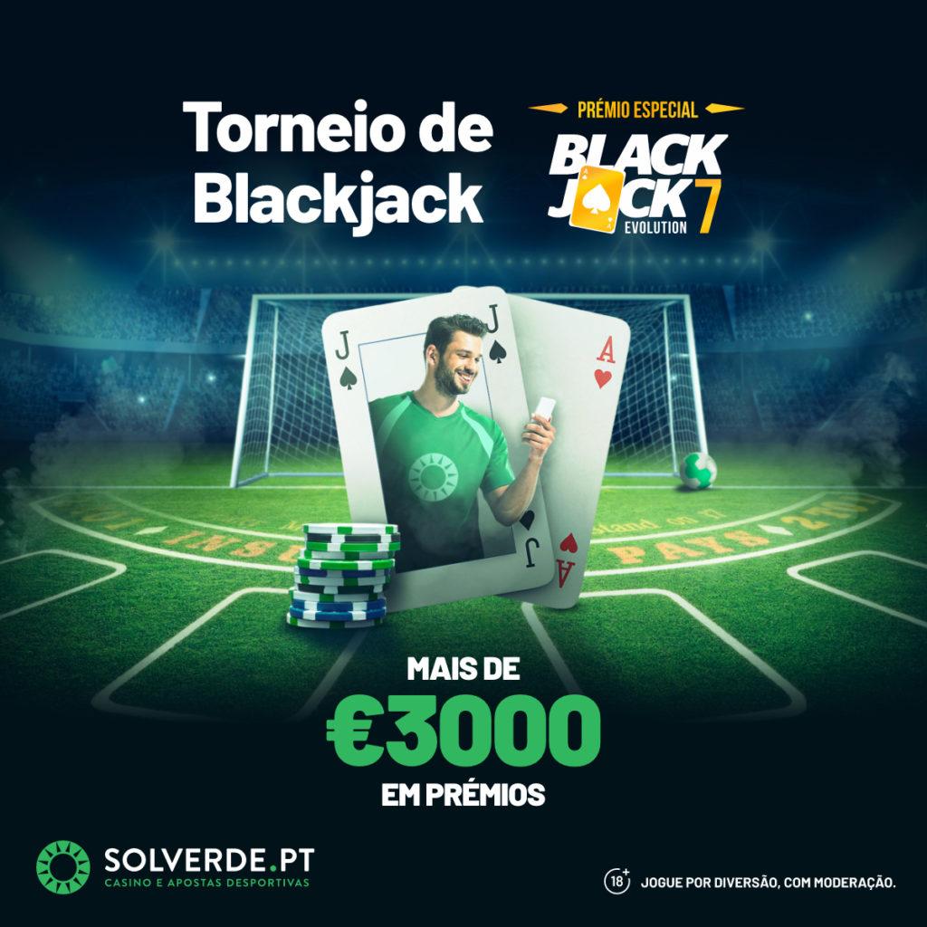 Solverde Casino - TORNEIO DE BLACKJACK (Torneio de Casino)